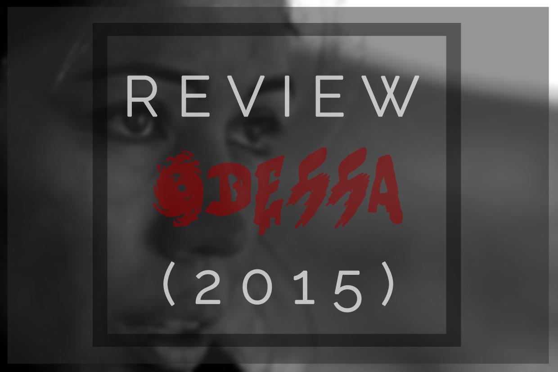 Odessa Scream Review 1