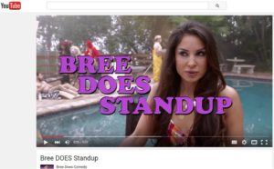Check out Ep 1.3 Bree Does Standup here https://youtu.be/senD6m8RxB4